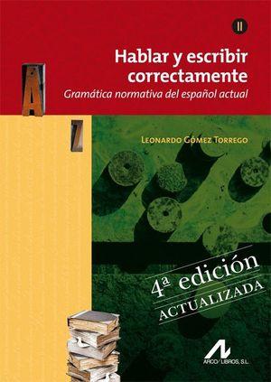 HABLAR Y ESCRIBIR CORRECTAMENTE TOMO II