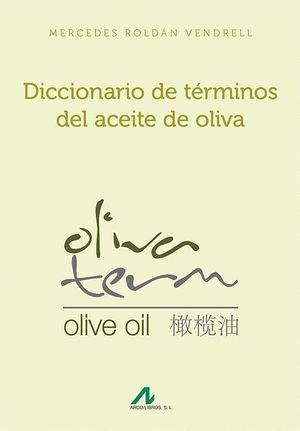 DICCIONARIO DE TERMINOS DEL ACEITE DE OLIVA