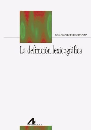 LA DEFINICION LEXICOGRAFICA