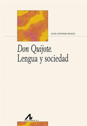 DON QUIJOTE, LENGUA Y SOCIEDAD