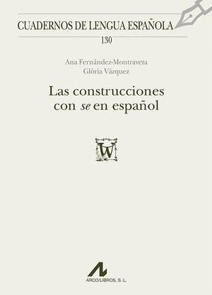 LAS CONSTRUCCIONES CON 'SE' EN ESPAÑOL