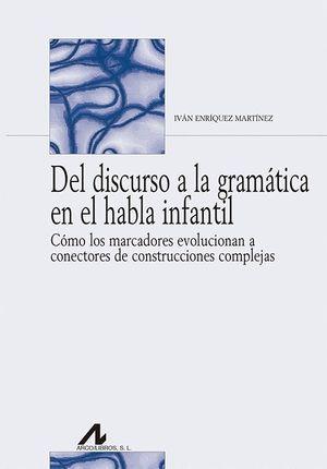 DEL DISCURSO A LA GRAMATICA EN EL HABLA INFANTIL