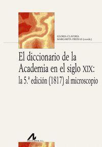 EL DICCIONARIO DE LA ACADEMI A EN EL SIGLO XIX