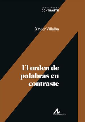 EL ORDEN DE PALABRAS EN CONTRASTE