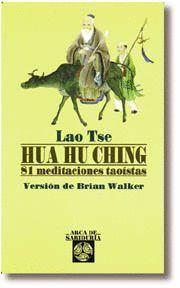 HUA HU CHING 81 MEDITACIONES TAOISTAS