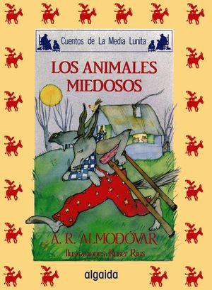 ANIMALES MIEDOSOS, LOS.