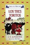 LOS TRES TORITOS