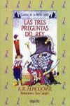 TRES PREGUNTAS AL REY (MEDIA LUNITA 19)