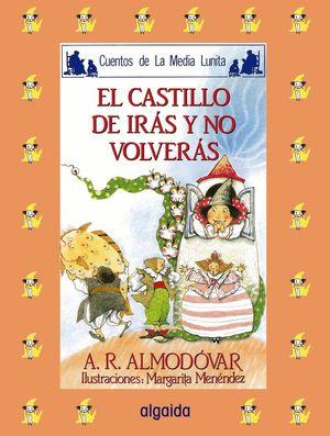 CASTILLO DE IRAS Y NO VOLVERAS, EL.