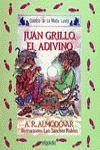 JUAN GRILLO, EL ADIVINO