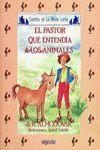 PASTOR QUE ENTENDIA A LOS ANIMALES, EL.