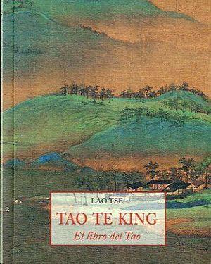 TAO TE KING, EL LIBRO DEL TAO