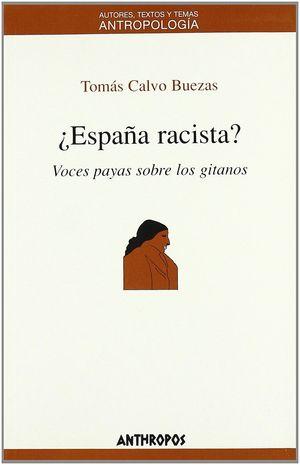 ¿ESPAÑA RACISTA?