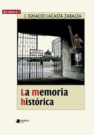 LA MEMORIA HISTORICA
