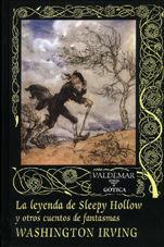 LEYENDA DE SLEEPY HOLLOW Y OTROS CUENTOS DE FANTASMAS (T)