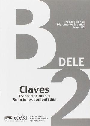 DELE B2 CLAVES. PREPARACION DELE 2013