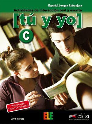 TU Y YO (C) ACTIVIDADES DE INTERACCION ORAL Y ESCRITA