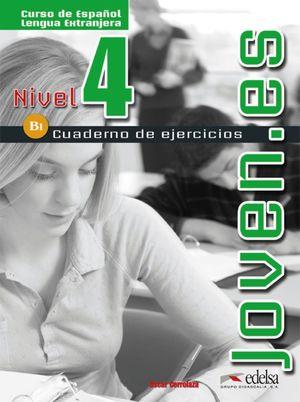 JOVEN.ES 4 CUADERNO DE EJERCICIOS B1 NIVEL