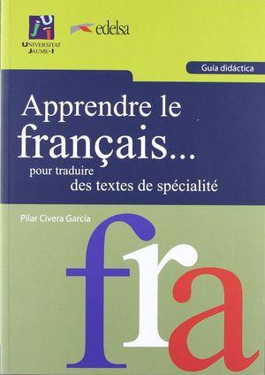 APPRENDRE LE FRAN?AIS... POUR TRADUIRE DES TEXTES