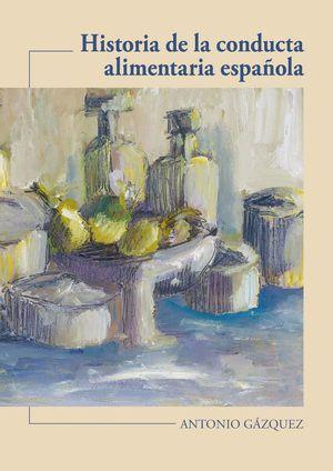 HISTORIA DE LA CONDUCTA ALIMENTARIA ESPAÑOLA