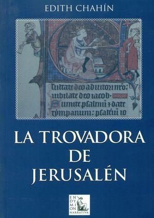 LA TROVADORA DE JERUSALÉN