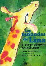 LAS BUFANDAS DE LINA Y OTROS CUENTOS ANIMALADOS