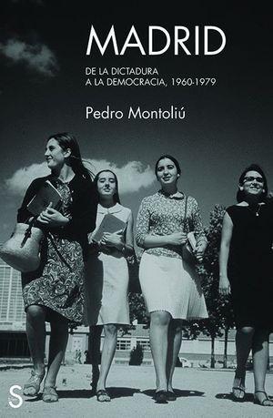 MADRID DE LA DICTADURA A LA DEMOCRACIA 1960-1979