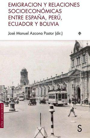 EMIGRACION Y RELACIONES SOCIOECONOMICAS ENTRE ESPAÑA PERU
