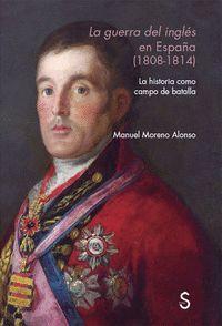 LA GUERRA DEL INGLÉS EN ESPAÑ?A (1808 - 1814)