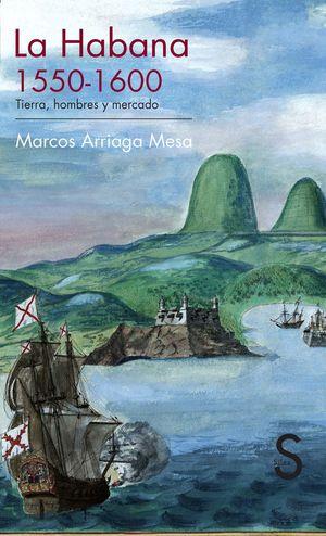 LA HABANA 1550-1600