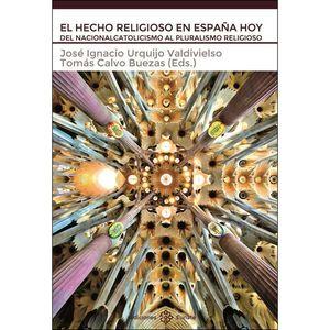 EL HECHO RELIGIOSO EN ESPAÑA