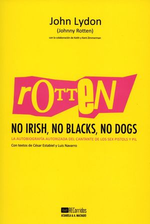 ROTTEN: NO IRISH, NO BLACKS, NO DOGS