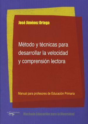 MÉTODO Y TÉCNICAS PARA DESARROLLAR LA VELOCIDAD Y COMPRENSIÓN LECTORA