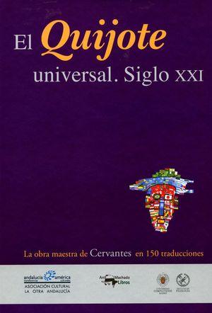 EL QUIJOTE UNIVERSAL SIGLO XXI