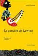 CANCION DE LAWINO, LA (EDICION BILINGUE)