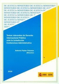 TEMAS RELEVANTES DE DERECHO INTERNACIONAL PÚBLICO ANTE LA JURISDICCIÓN CONTENCIO