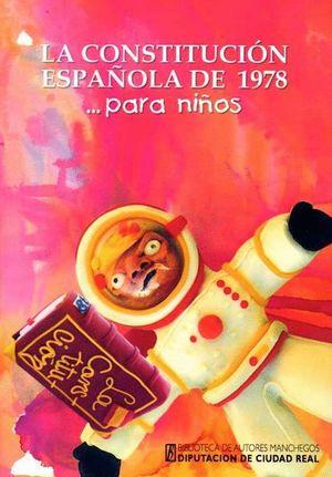 LA CONSTITUCION ESPAÑOLA DE 1978 ...PARA NIÑOS
