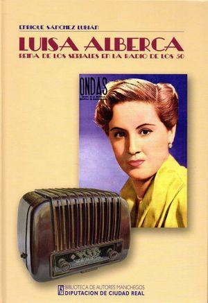 LUISA ALBERCA, REINA DE LOS SERIALES EN LA RADIO DE LOS 50