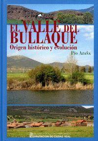 EL VALLE DEL BULLAQUE. ORIGEN HISTÓRICO Y EVOLUCIÓN