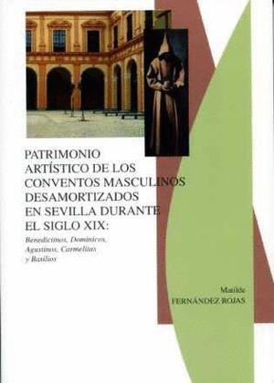 PATRIMONIO ARTÍSTICO DE LOS CONVENTOS MASCULINOS DESAMORTIZADOS EN SEVILLA DURAN