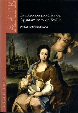 LA COLECCION PICTORICA DEL AYUNTAMIENTO DE SEVILLA