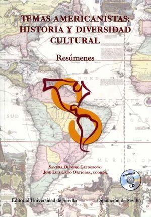 TEMAS AMERICANISTAS: HISTORIA Y DIVERSIDAD CULTURAL +CD