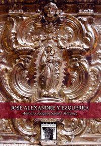 JOSÉ ALEXANDRE Y EZQUERRA