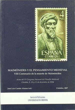 MAIMÓNIDES Y EL PENSAMIENTO MEDIEVAL.VIII CENTENARIO DE LA MUERTE DE MAIMÓNIDES.
