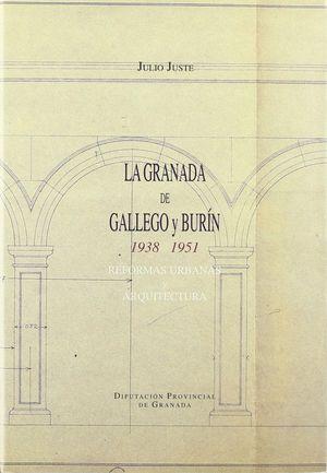 LA GRANADA DE GALLEGO BURIN 1938-1951