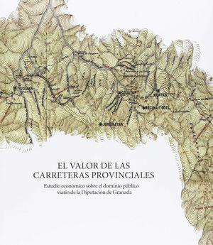 EL VALOR DE LAS CARRETERAS PROVINCIALES