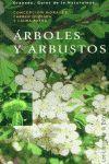 ARBOLES Y ARBUSTOS (GUIAS DE LA NATURALEZA)