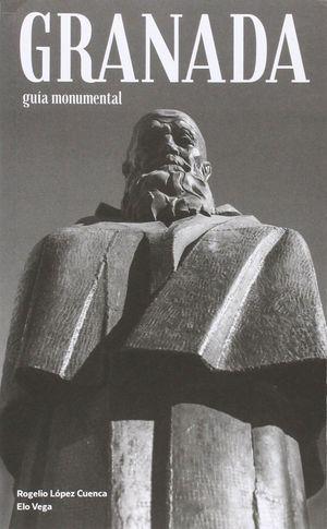 GRANADA (GUIA MONUMENTAL)