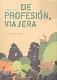 DE PROFESION VIAJERA