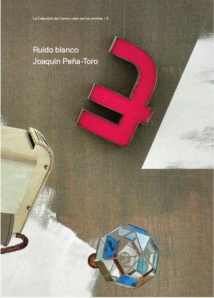 RUIDO BLANCO. JOAQUÍN PEÑA-TORO